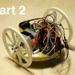 How To Make Your Own Robot (Part 2)